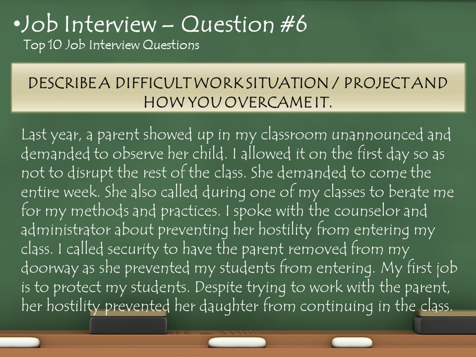 Last year, a parent showed up in my classroom unannounced and demanded to observe her child.