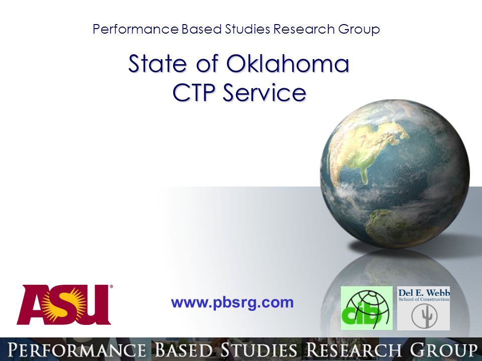 Performance Based Studies Research Group   State of Oklahoma CTP Service