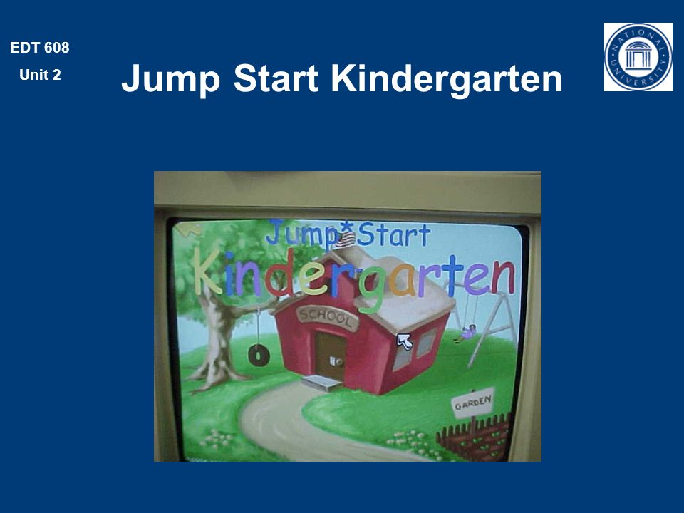 EDT 608 Unit 2 Jump Start Kindergarten