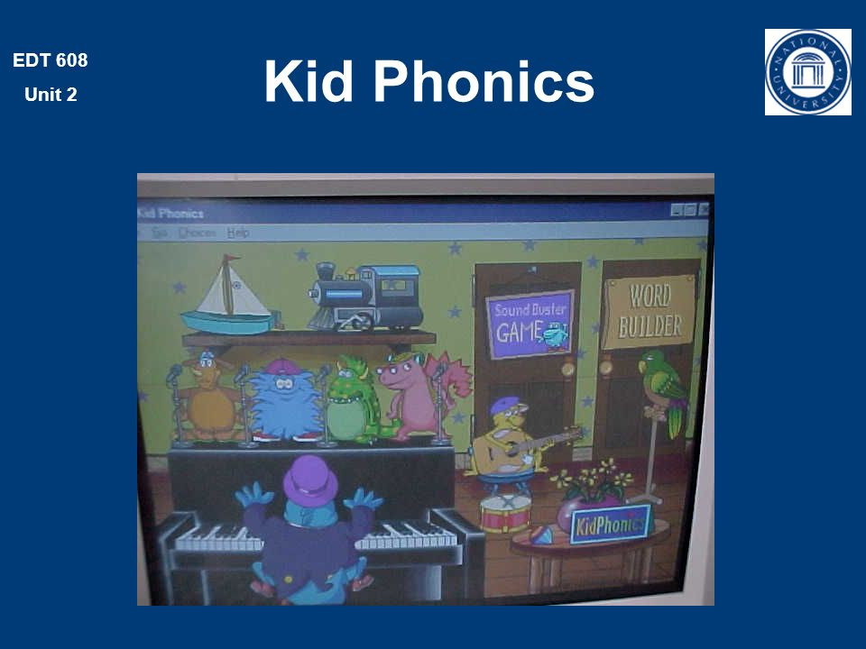 EDT 608 Unit 2 Kid Phonics