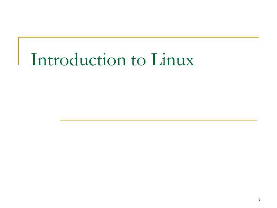 1 Introduction to Linux
