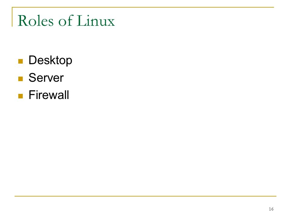16 Roles of Linux Desktop Server Firewall