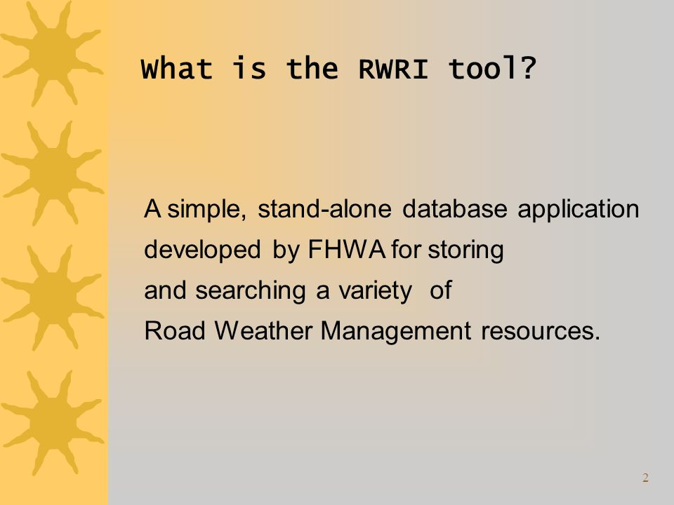 2 What is the RWRI tool.