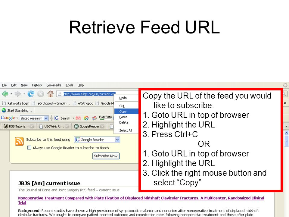 Retrieve Feed URL Copy the URL of the feed you would like to subscribe: 1.
