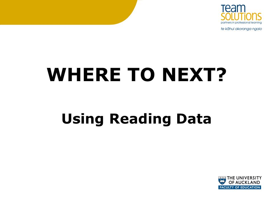 WHERE TO NEXT Using Reading Data