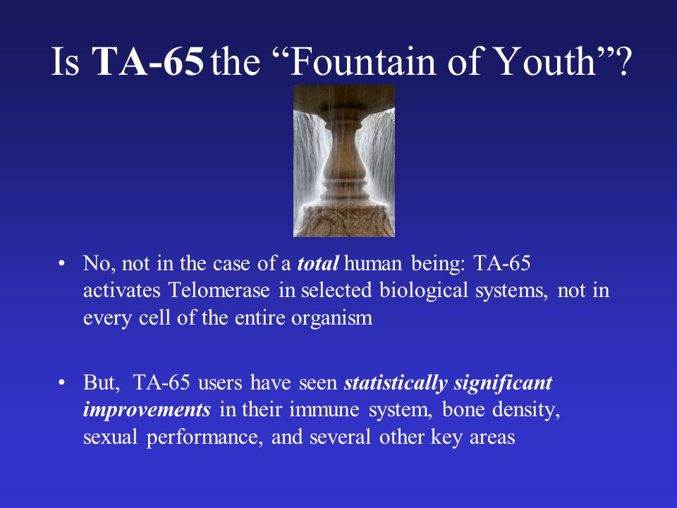 Is TA-65 the Fountain of Youth.