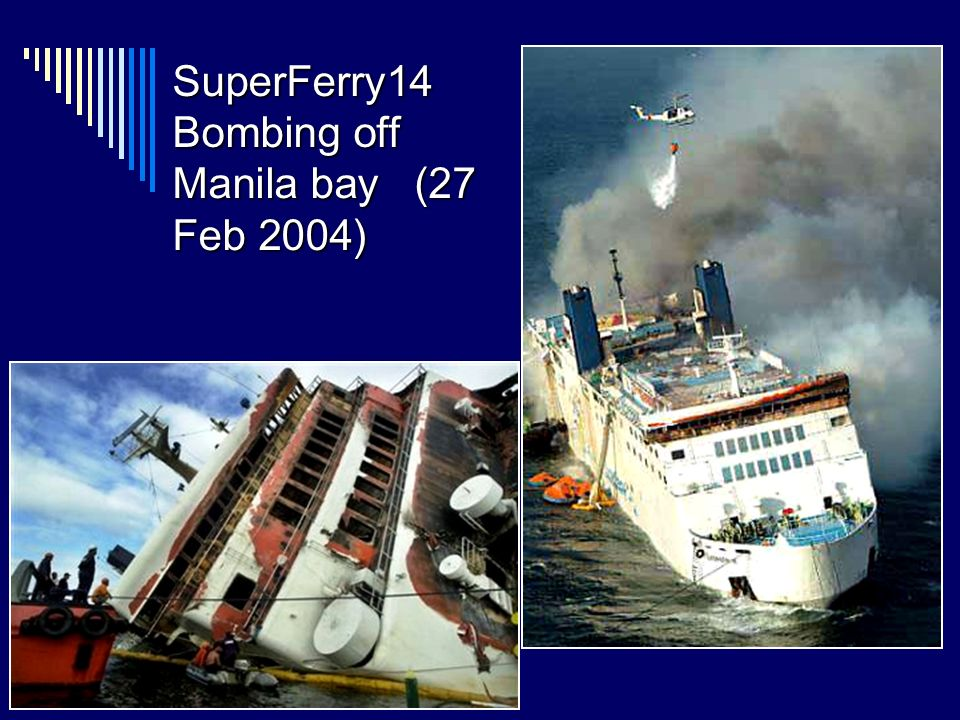 SuperFerry14 Bombing off Manila bay (27 Feb 2004)