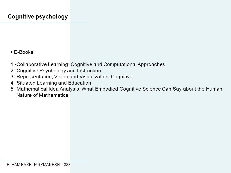 Cognitive psychology E-Books 1 -Collaborative Learning: Cognitive and Computational Approaches.