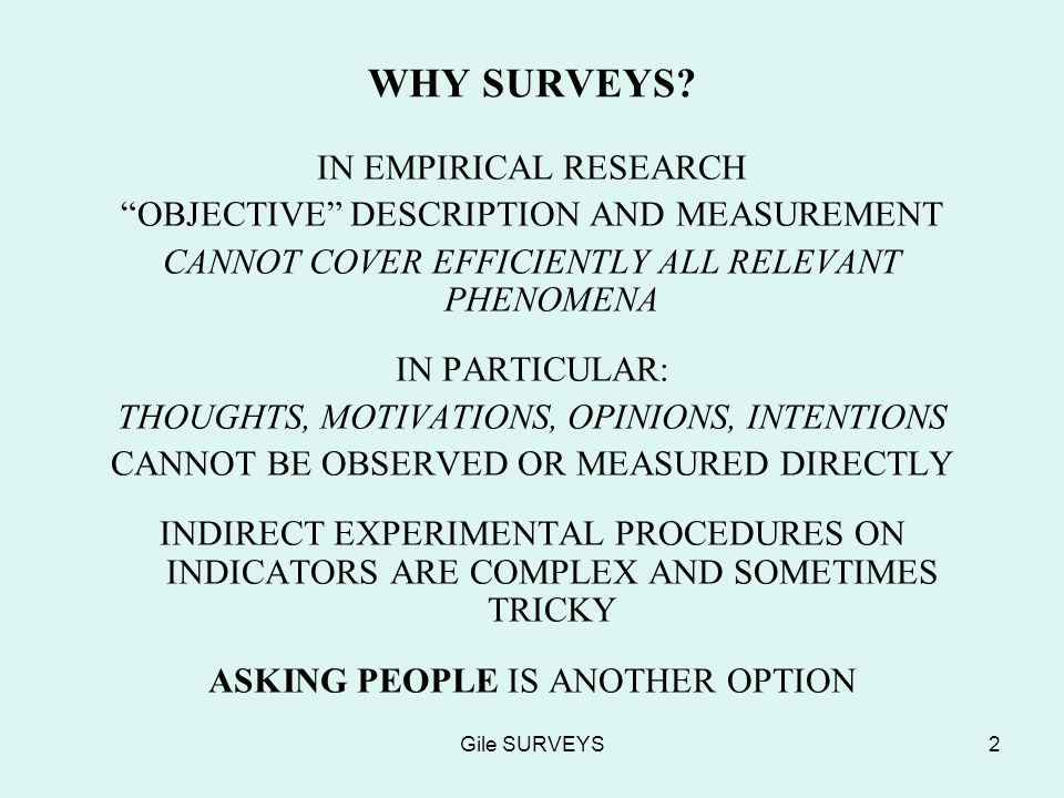 Gile SURVEYS2 WHY SURVEYS.