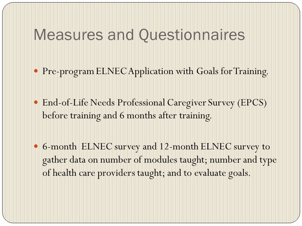 Measures and Questionnaires Pre-program ELNEC Application with Goals for Training.