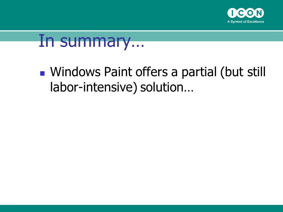 Windows Paint offers a partial (but still labor-intensive) solution… In summary…