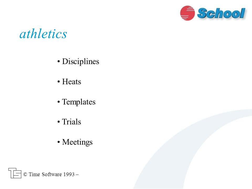 Disciplines Heats Templates Trials Meetings athletics © Time Software 1993 –