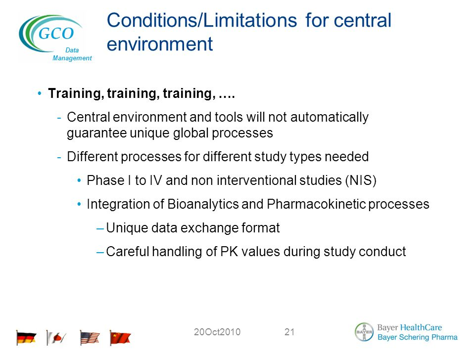 GCO Data Management 20Oct Conditions/Limitations for central environment Training, training, training, ….