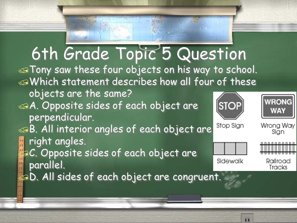 6th Grade Topic 4 Answer / D. Angle 1 is an acute angle and Angle 2 is an obtuse angle. Return