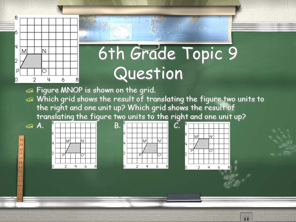 6th Grade Topic 8 Answer / B. 6 inches, 8 inches, 10 inches Return