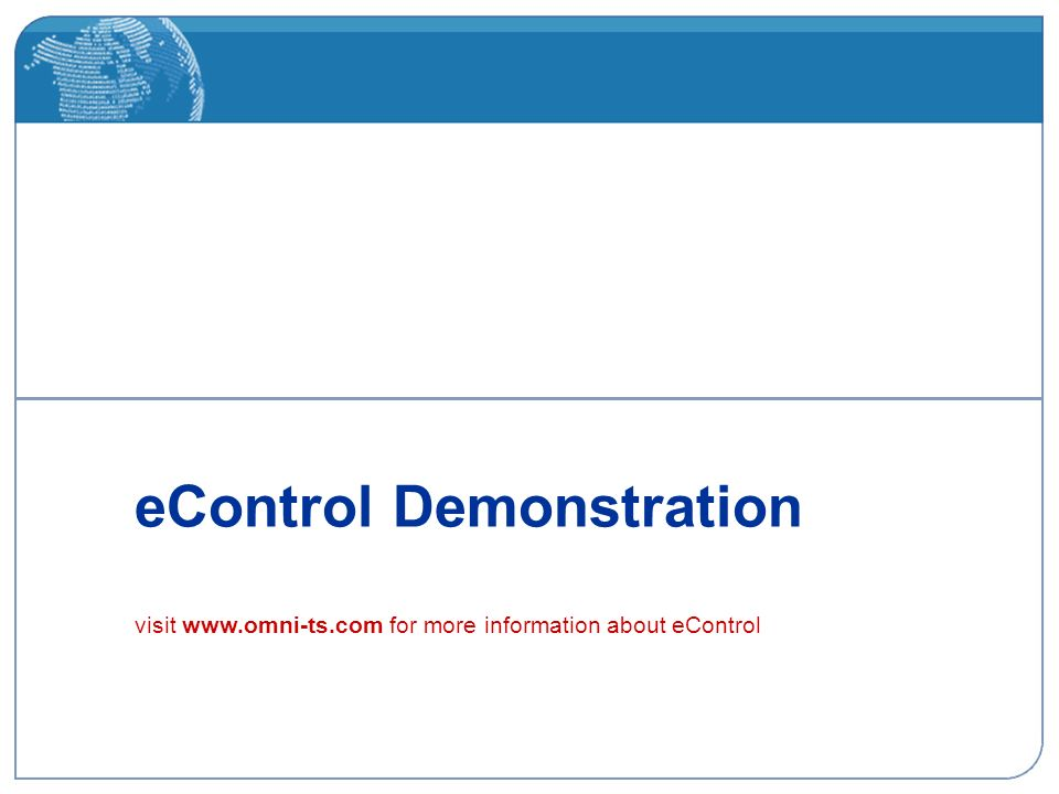 eControl Demonstration visit   for more information about eControl