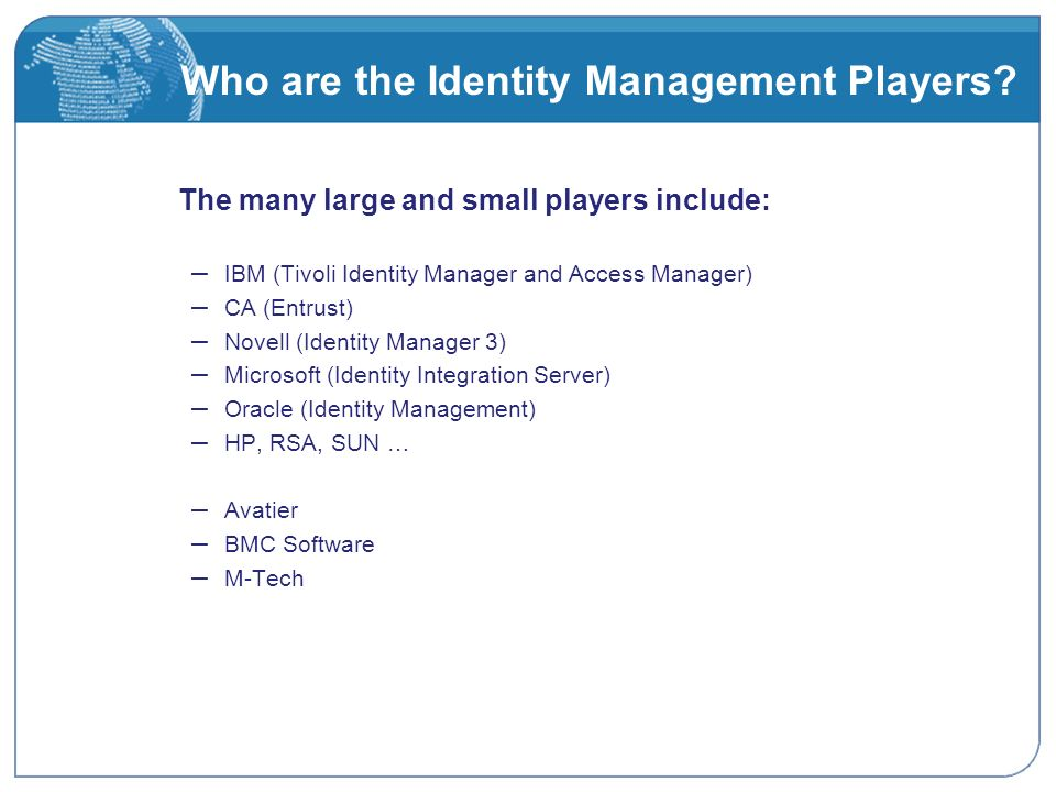 Who are the Identity Management Players.