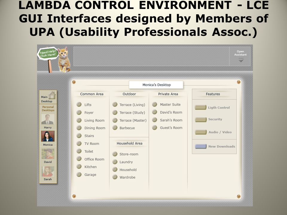 LAMBDA CONTROL ENVIRONMENT - LCE GUI Interfaces designed by Members of UPA (Usability Professionals Assoc.)