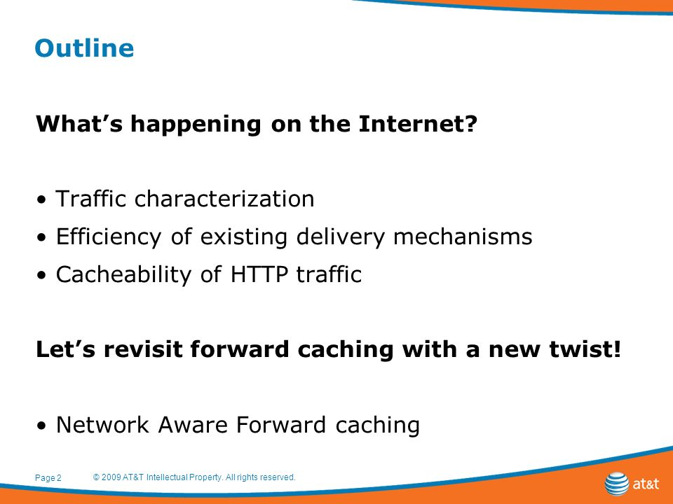 Outline Whats happening on the Internet.