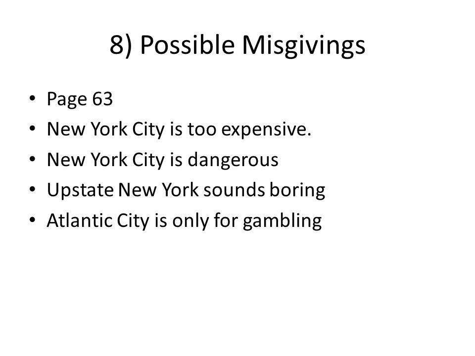 8) Possible Misgivings Page 63 New York City is too expensive.