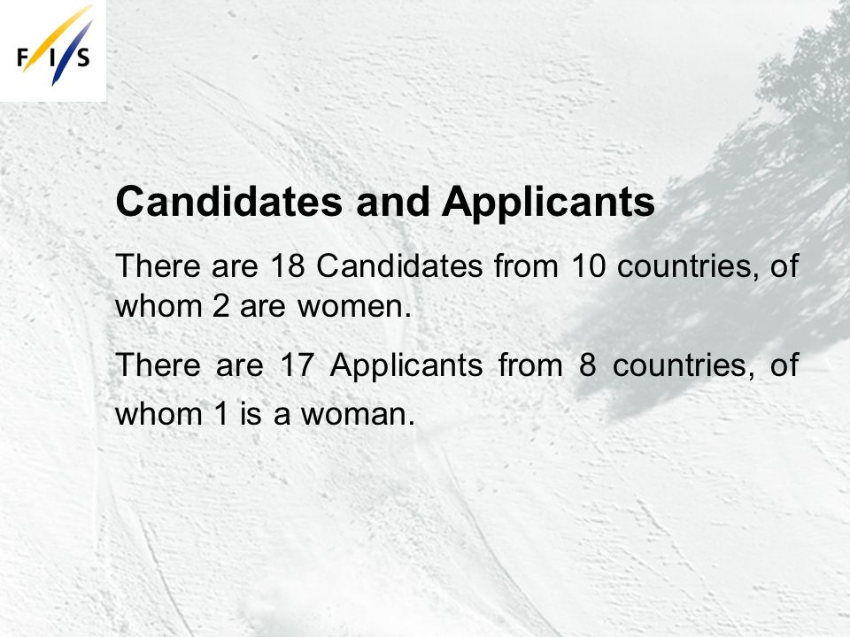 Candidates and Applicants There are 18 Candidates from 10 countries, of whom 2 are women.