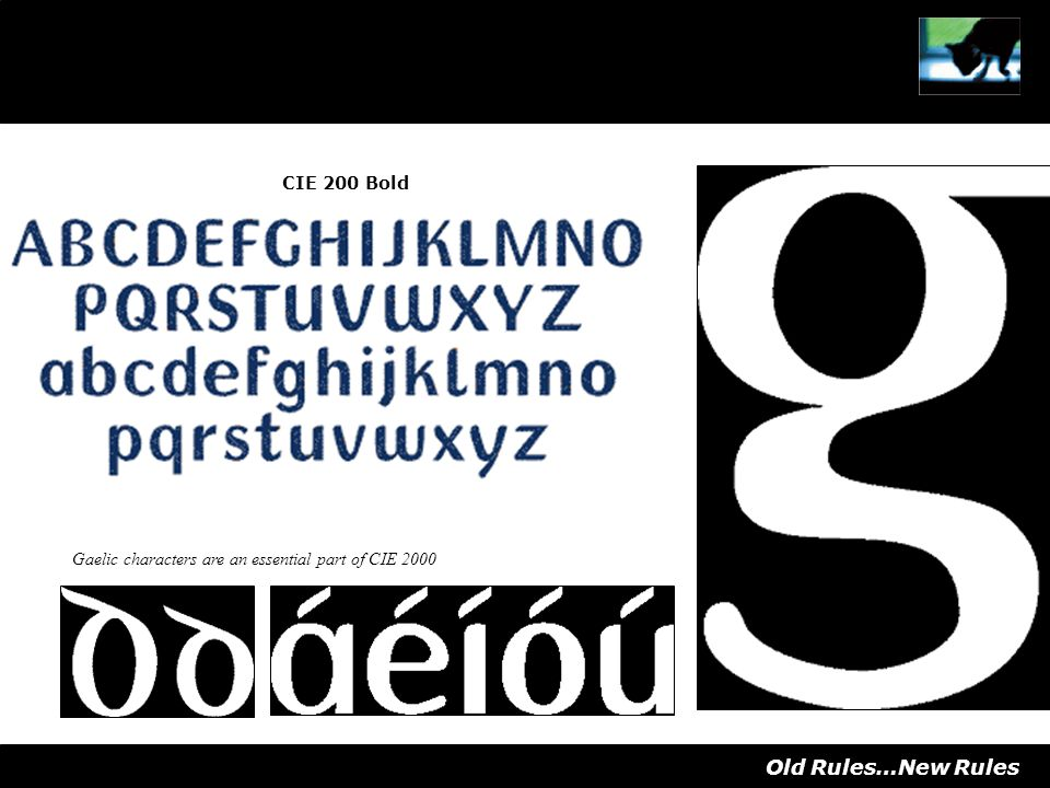 CIE 200 Bold Gaelic characters are an essential part of CIE 2000