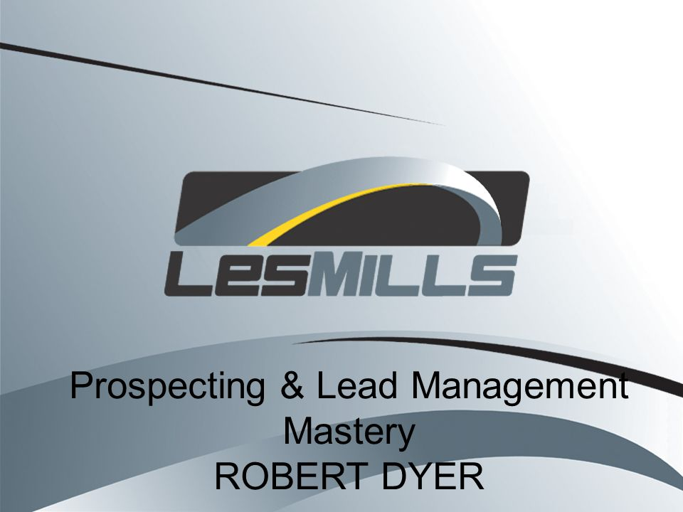 Prospecting & Lead Management Mastery ROBERT DYER