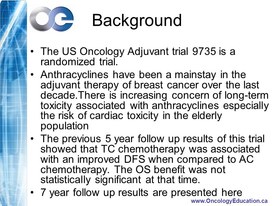 Background The US Oncology Adjuvant trial 9735 is a randomized trial.