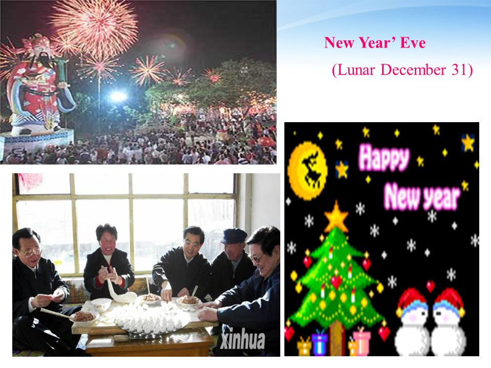 New Year Eve (Lunar December 31)