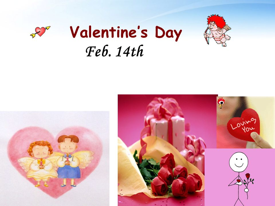 Valentines Day Feb. 14th