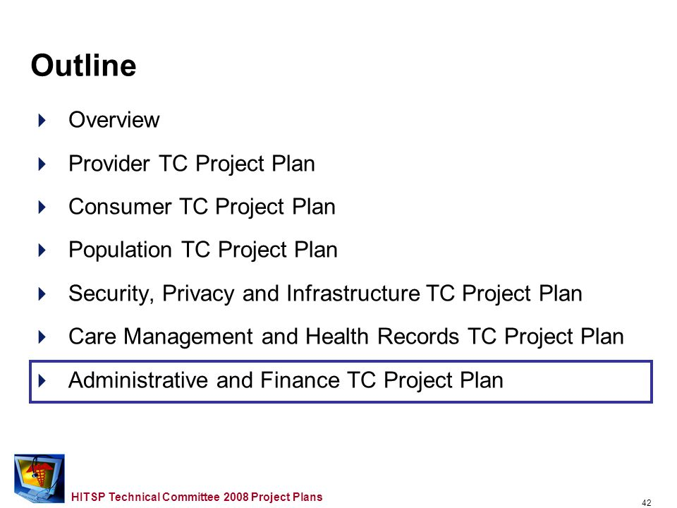 41 HITSP Technical Committee 2008 Project Plans New and Updated Constructs to Support 2008 Use Cases –Provider TC Referrals –Consumer TC Referrals –Population TC Referrals Care Management and Health Records TC Plan