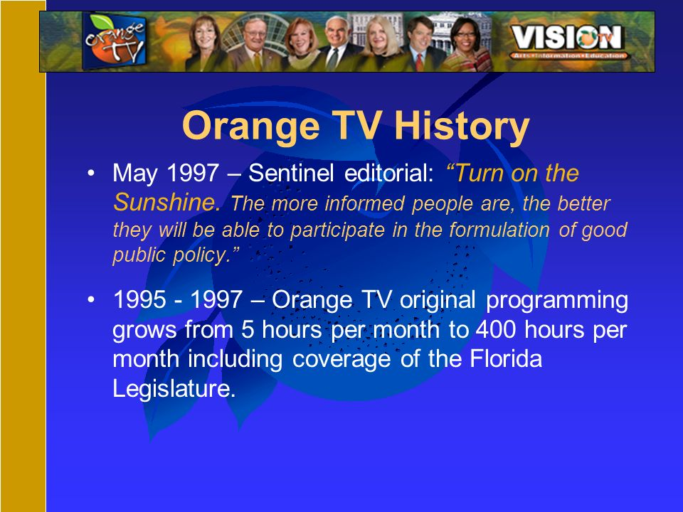 Orange TV History May 1997 – Sentinel editorial: Turn on the Sunshine.