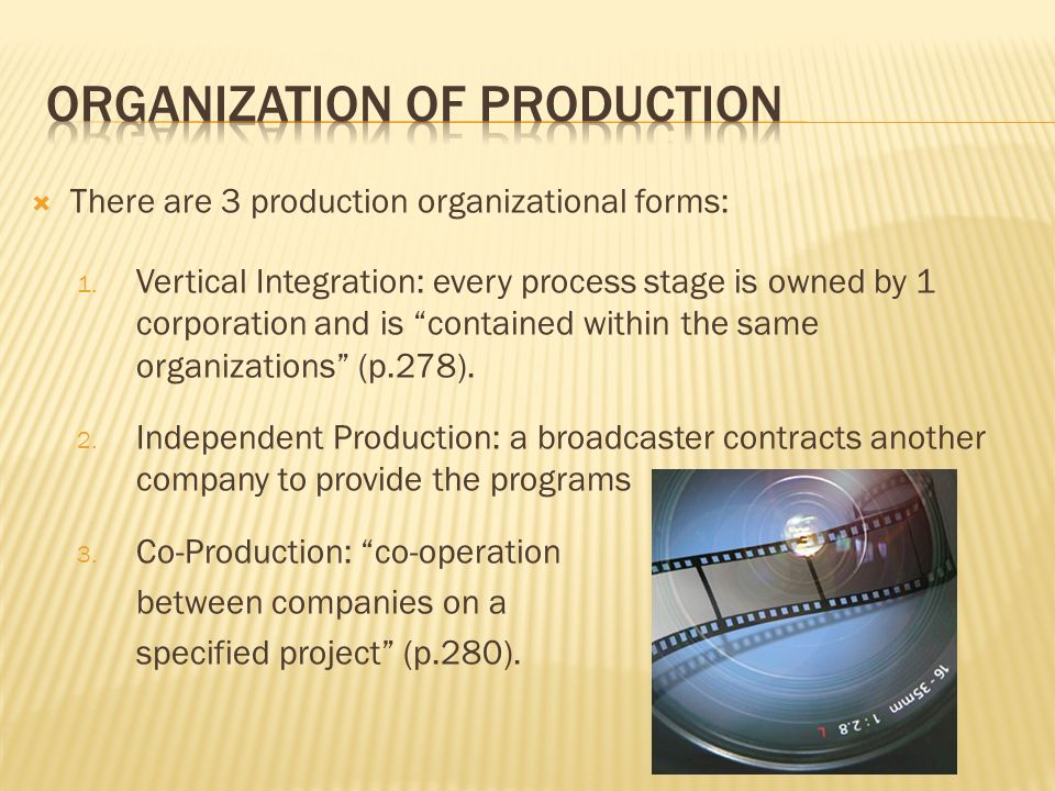 There are 3 production organizational forms: 1.