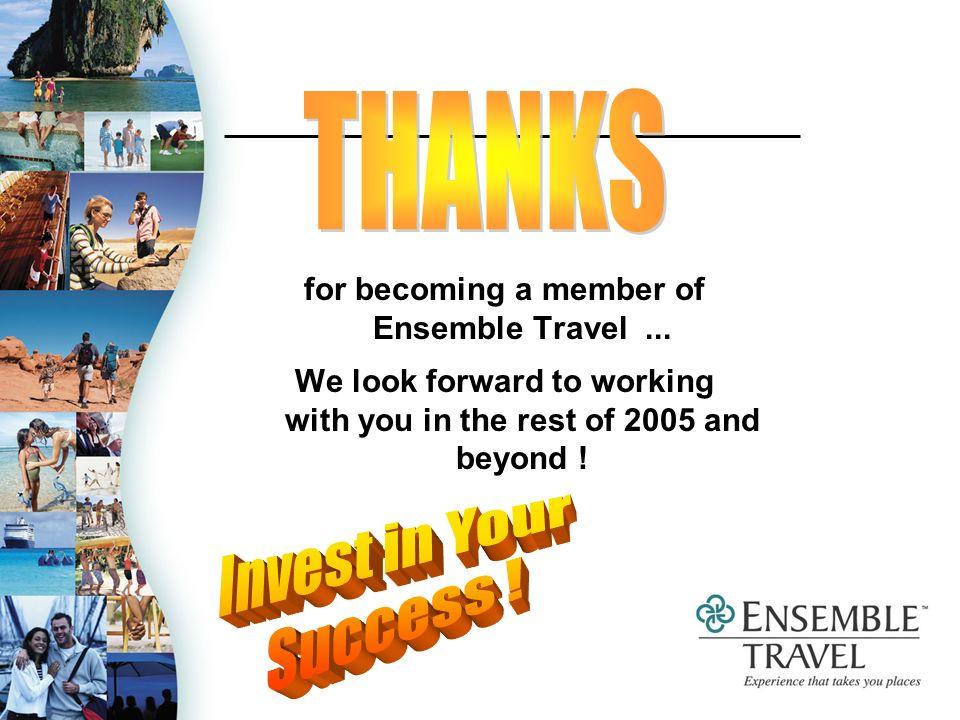 for becoming a member of Ensemble Travel...