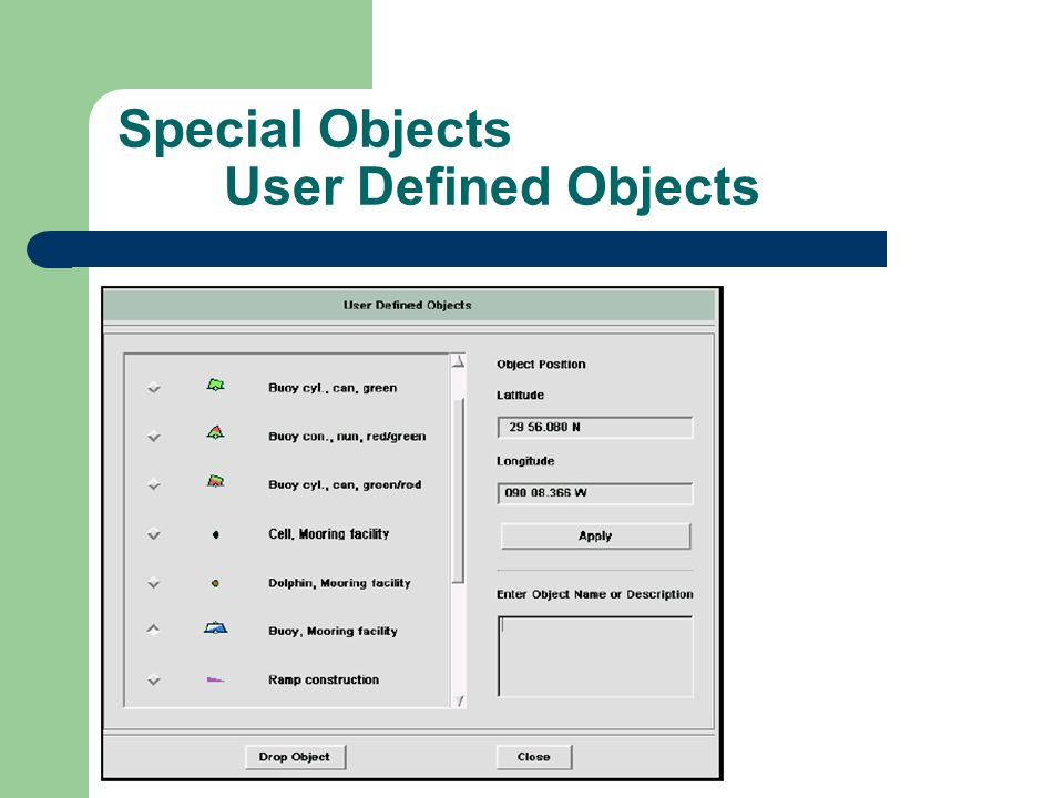 Special Objects User Defined Objects