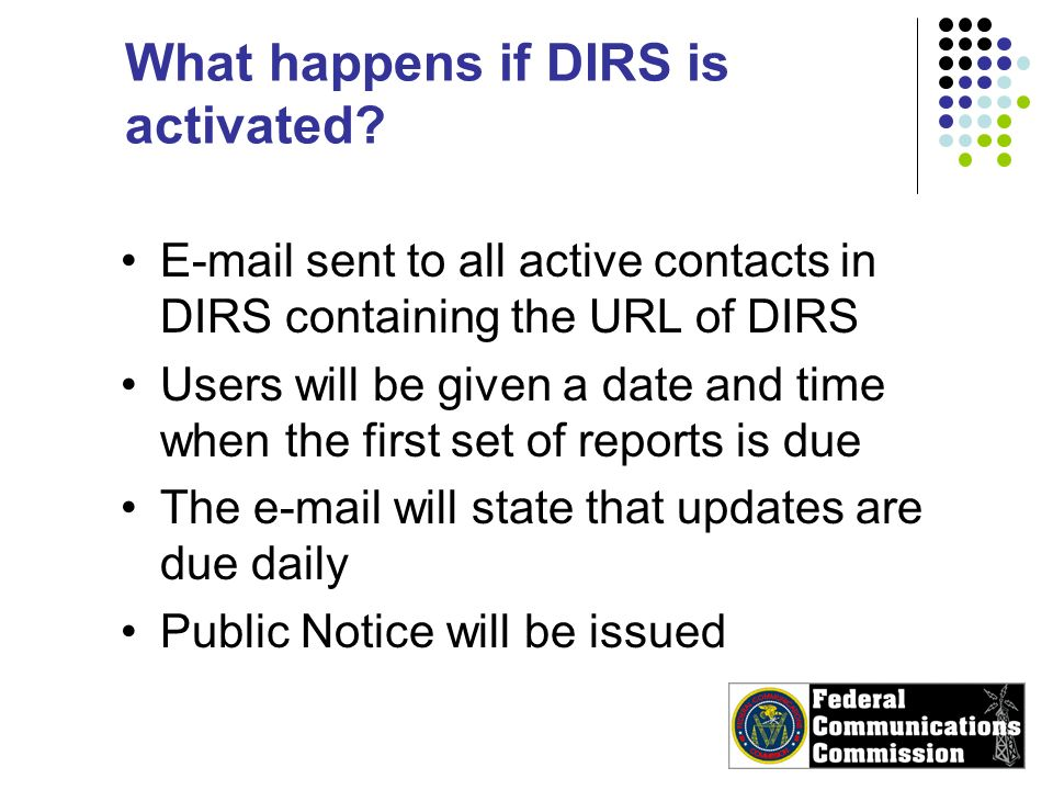 What happens if DIRS is activated.