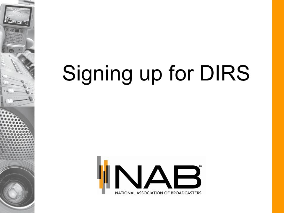 Signing up for DIRS