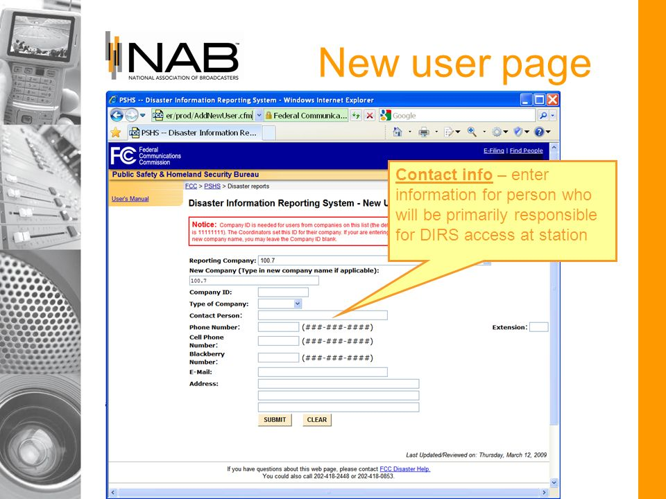 New user page Contact info – enter information for person who will be primarily responsible for DIRS access at station