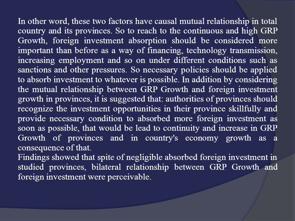In other word, these two factors have causal mutual relationship in total country and its provinces.