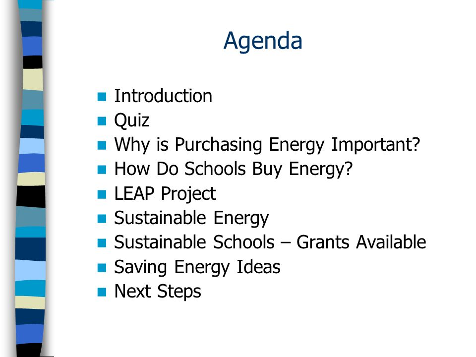 Agenda Introduction Quiz Why is Purchasing Energy Important.