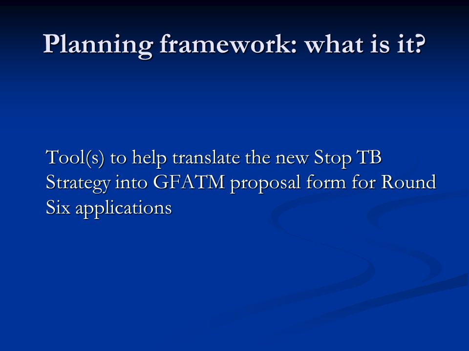 Planning framework: what is it.