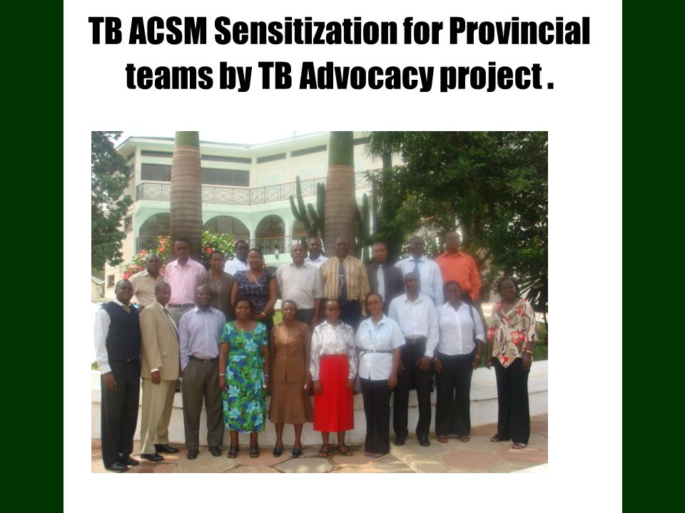 TB ACSM Sensitization for Provincial teams by TB Advocacy project.