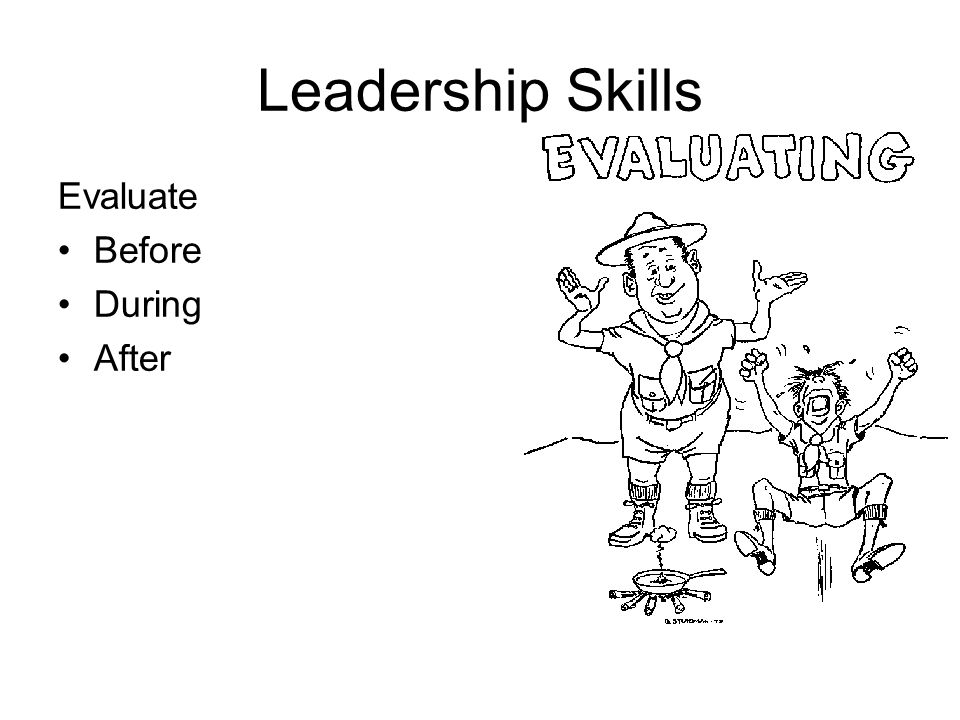 Leadership Skills Evaluate Before During After