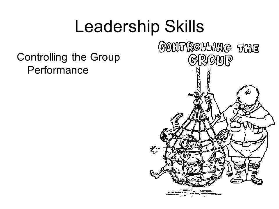 Leadership Skills Controlling the Group Performance