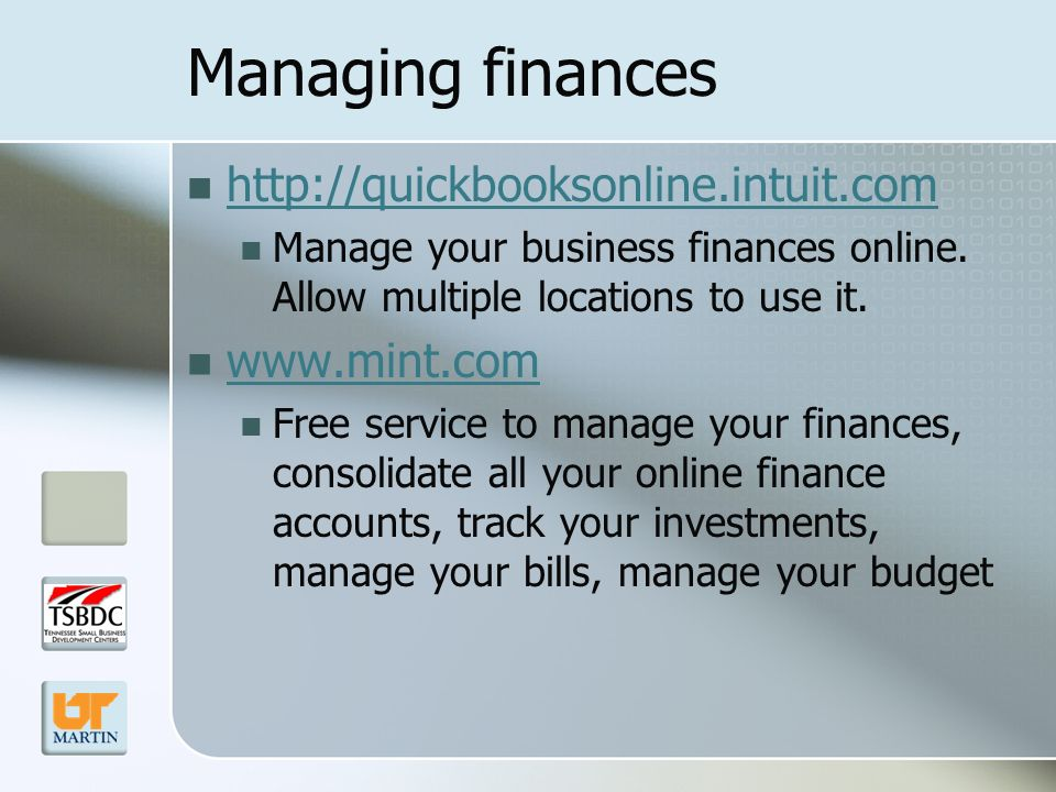 Managing finances   Manage your business finances online.