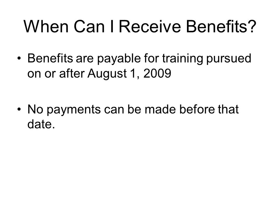 When Can I Receive Benefits.