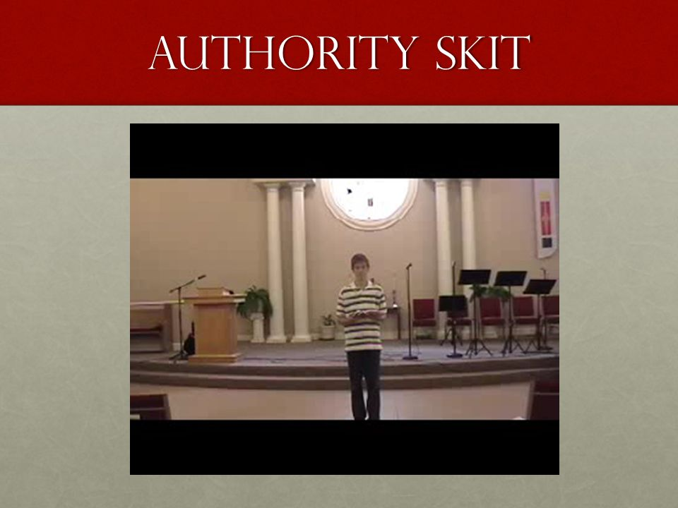 Authority skit