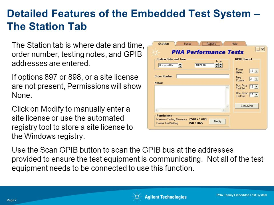 Page 7 PNA Family Embedded Test System The Station tab is where date and time, order number, testing notes, and GPIB addresses are entered.