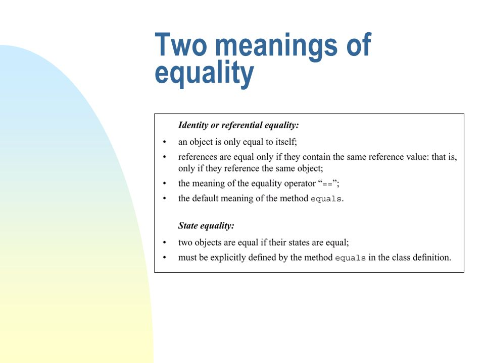 Two meanings of equality