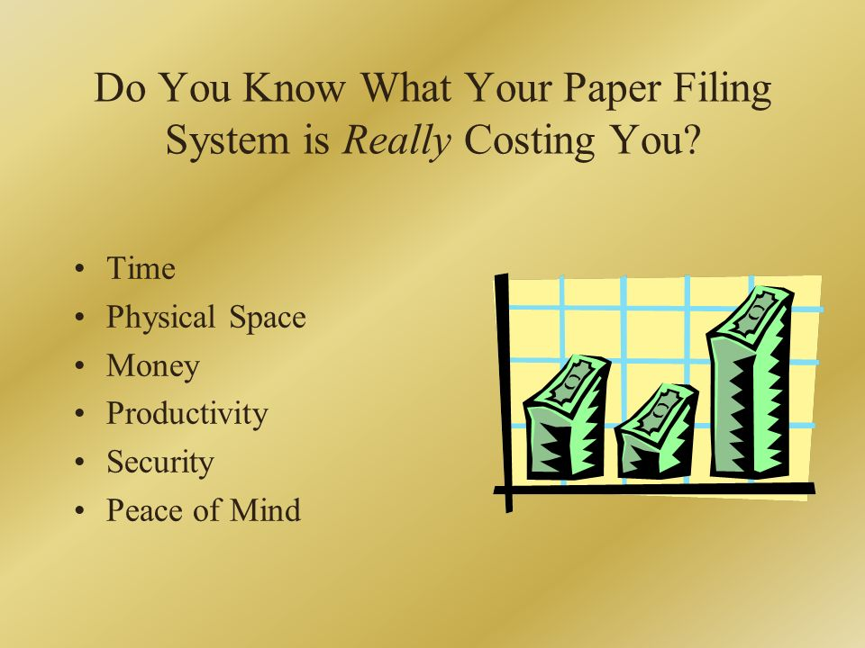 Do You Know What Your Paper Filing System is Really Costing You.